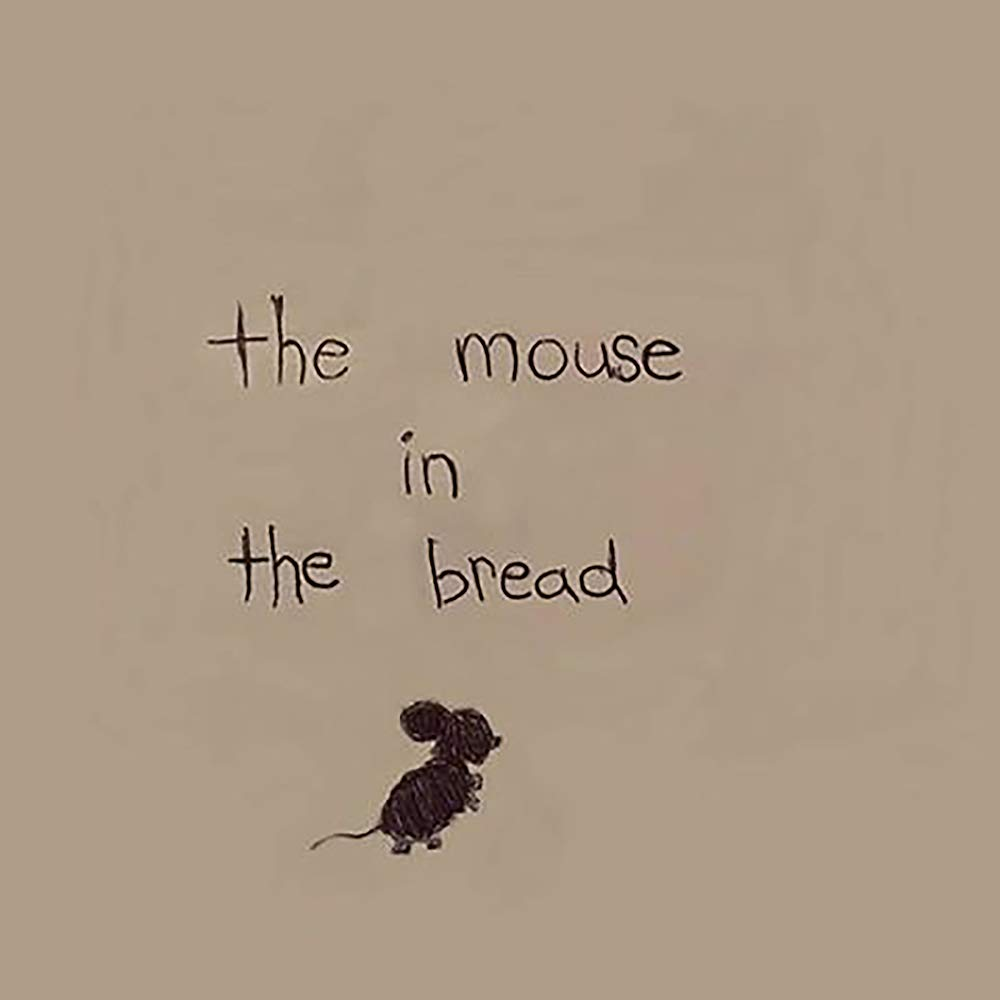 The Mouse in The Bread